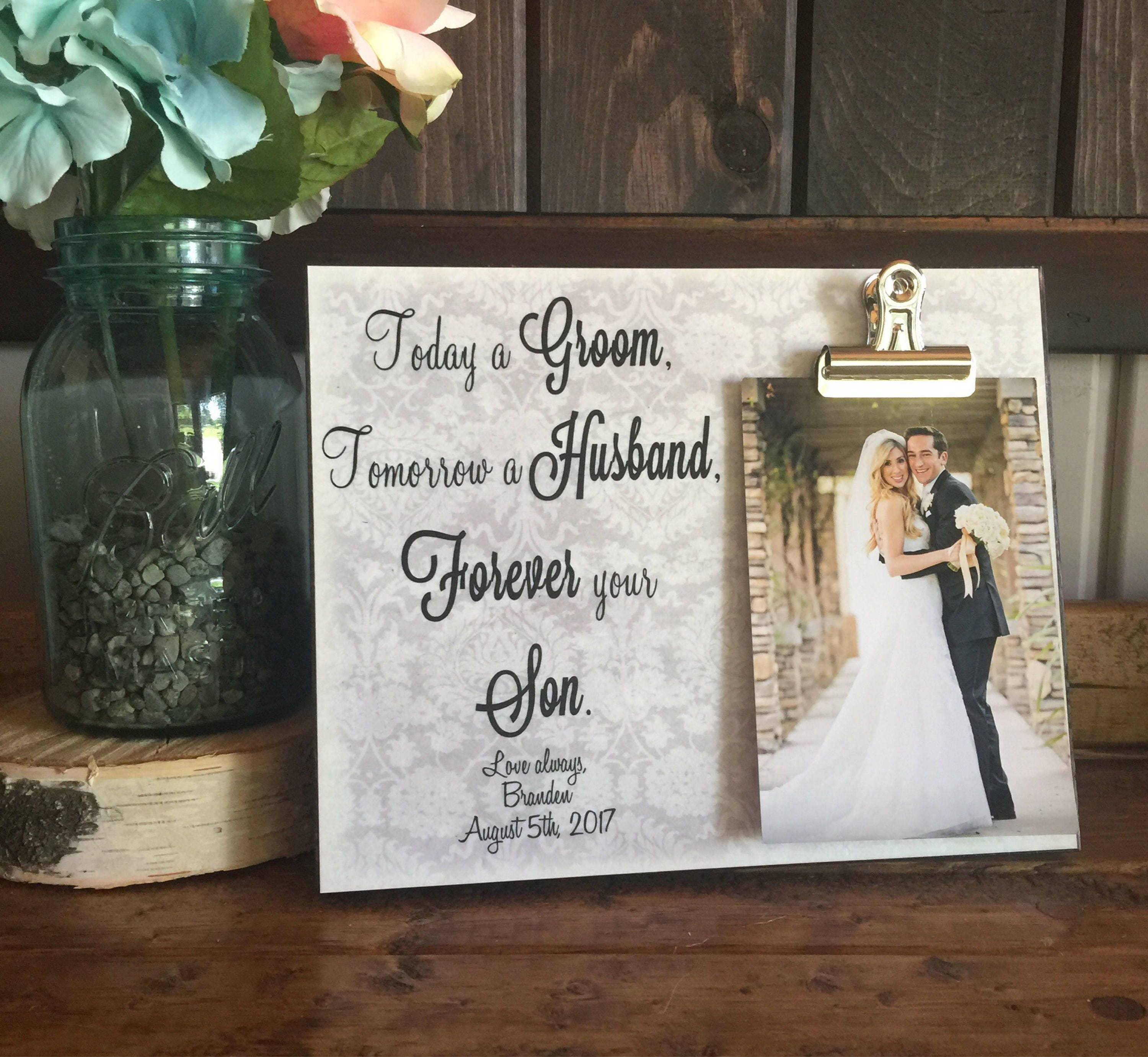 Parents Of The Groom Gift, Today a Groom Tomorrow a Husband Frame ...