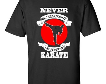 Power Of Karate Karate Masters T-Shirt Karate Gift Karate Martial Arts Valentines Day Gift Best Birthday Gifts Valentines Day Birthday Gifts