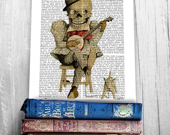 Skeleton Banjo Player - skeleton Illustration skull print upcycled recycled repurposed dictionary page gothic decor gifts for men geekery