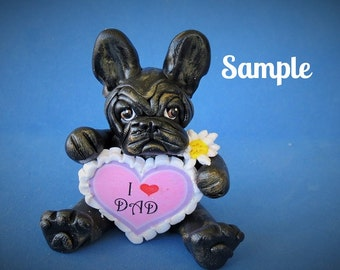 French Bulldog Black Brindle colored Father's Day dog sculpture love DAD OOAK Clay dog art by Sallys Bits of Clay