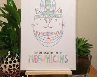 A4 Last of the Meowhicans Print