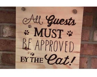 Approved By The Cat Woodburned Sign
