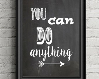 You Can Do Anything poster printable positive affirmation thinking school classroom counselor office nursery home decor