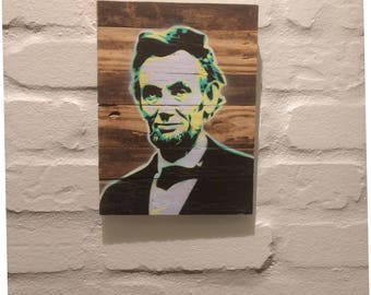 4-Layer Aerosol Stencil Abraham Lincoln on Reclaimed Wood