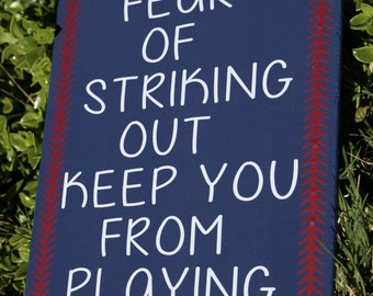 Never Let The Fear Of Striking Out Keep You From Playing The Game - Babe Ruth, Baseball Plaque, Baseball Sign, Baseball Decor, Sports Sign