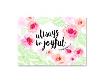 """Always be joyful - Single Card - All Occasion Card - Hand painted Illustrated Floral - Notecard - 4 1/2"""" x 6 1/4"""""""
