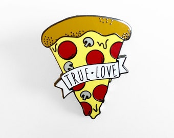Pizza True Love Enamel Pin