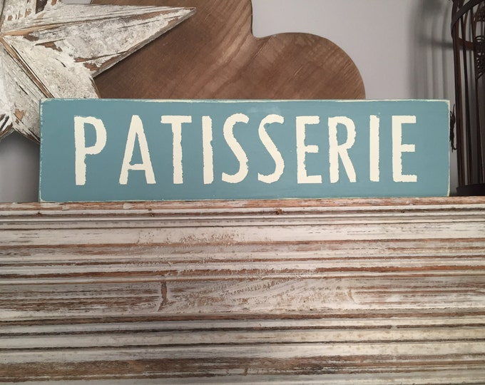 Featured listing image: Handmade Wooden Sign - Patisserie - Rustic, Vintage, Shabby Chic, 40cm