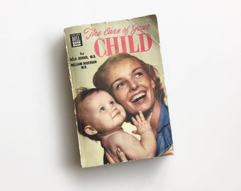 Vintage 1949 Raising BABY How - To Paperback Book // New Baby // Mom to Be