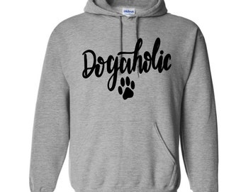 Dogaholic Dog Lover Funny Unisex Pullover Hoodie Sweatshirt Many Sizes S-5X Colors Gift Jenuine Crafts
