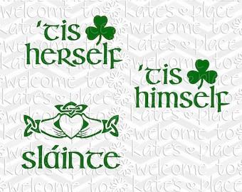 Irish 'Tis Herself / 'Tis Himself / Sláinte vinyl decal - Choose 1 design or all 3 !