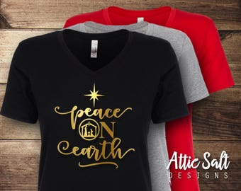 Peace on Earth Christmas Shirt, Women's Christmas Shirt, Religious, Nativity