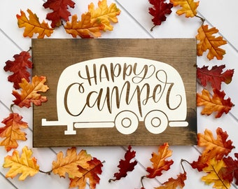 Happy Camper Sign // Camper Sign // Camper Decor // Travel Sign // Inspirational Sign // Wood Sign // Farmhouse Sign // Rustic Sign // Camp