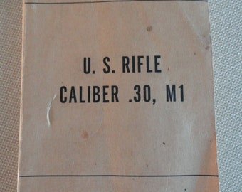 FM 23-5 US Rifle Caliber .30, M1 US Army and Air Force Manual 1951
