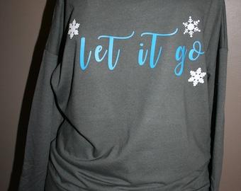 Let it go long sleeve