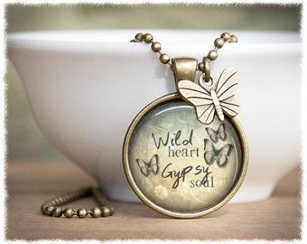 Wild Heart Gypsy Soul • Bohemian Necklace • Inspirational Jewelry • Boho Pendant