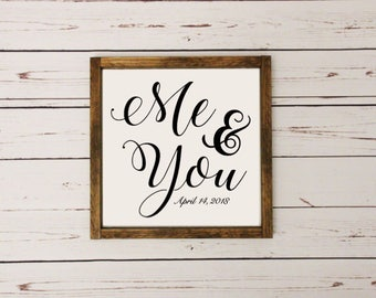 Me & You Wooden Sign