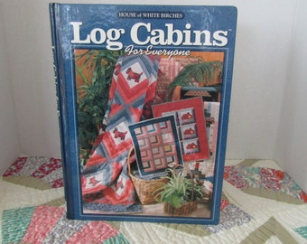 Log Cabins for Everyone from House of White Birches