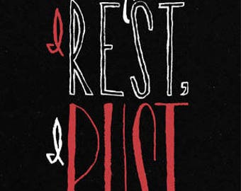 If I Rest, I Rust | Art Print