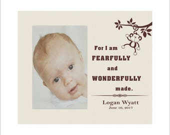 "Personalized Baby Photo Frame, ""For I am Fearfully and Wonderfully made"", Great Baby Shower Gift, Custom Baby Picture Frame"