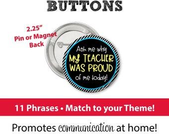 Positive Reinforcement Buttons • Class Buttons • Communication Pins • Ask Me • Magnetic Buttons • Classroom Pins