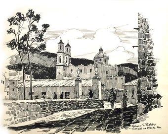 Original Mexican Art Pen and Ink / Artist Wilmer S. Richter ART  / Art San Miguel de Allende Mex. / Baroque Spanish Architecture Art