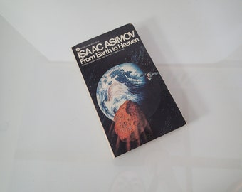 Isaac Asimov - From Earth to Heaven - 1972 Discus First Edition Pperback