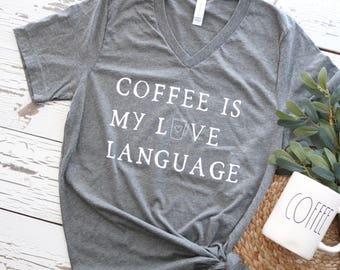Coffee Is My Love Language tee
