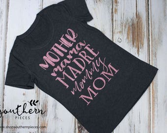 Mother, mama, madre, mommy, mom tee