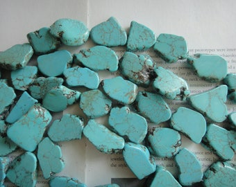 about 25 to 30 mm turquoise freeform slab beads, 15.5 inch. hole drilled
