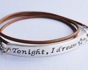 Tonight I Dream - Tomorrow, I Do - Double Sided Sterling Bracelet - 3mm Strap