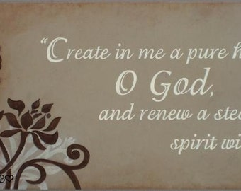 "Psalm 51:10 Sign, Create in me a pure heart, Scripture Sign 24"" x 10"" SIgnsbyDenise"