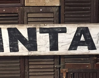 "7"" x 48"" ""Vintage"" vintage style sign"