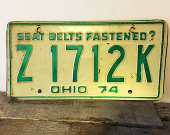 Vintage Ohio License Plate 1974 Seat Belts Fastened? Yellow and Green License Plate Plate Tag Z1712K