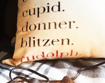 Dasher. Dancer. Prancer. Rudolph. Canvas Pillow