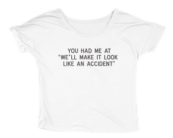"Ladies ""Accident"" Slouchy Tee"