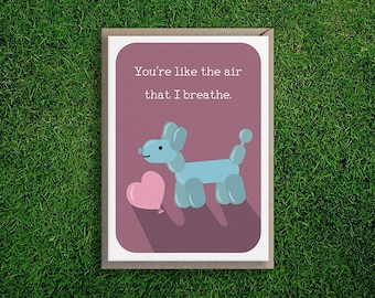 Greeting Cards | Air I Breathe Card, Anniversary, Love, Cute & Quirky Pun Balloon Dog, Pink, Valentines, Boyfriend, Girlfriend, Husband.