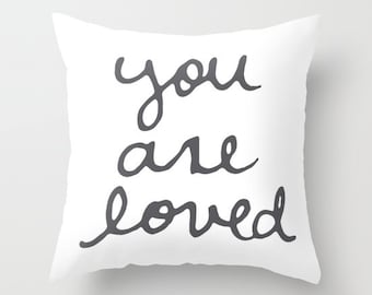You Are Loved pillow with insert  - Typography Throw pillow with insert - Charcoal Grey and White - By Aldari Home