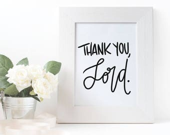 Thank you, Lord {print}