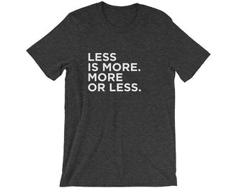LESS IS MORE - Men's Triblend Tee