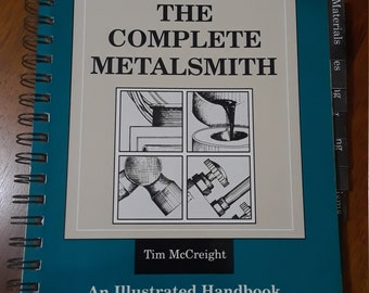 The Complete Metalsmith by Tim McCreight Jewelry Making Handbook Spiral Bound