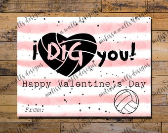 I dig you! Volleyball Valentine