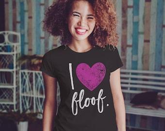 I Heart Floof, Pink, Cat Tshirt, Cat T Shirt, Dog Mom Shirt, Dog Tshirt, Dog Lover Shirt, Cat Lover Shirt, Funny Cat Shirt, Funny Dog Shirts