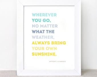 Inspirational Quote Print - 8x10 - Sunshine Home Decor Wall Art, Inspirational Wall Art, Eco-Friendly Typography Print - Color Block