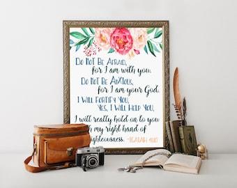 Isaiah 41:10, scripture gifts, printable scriptures,  scripture printables, encouragement, get well gift, bible verse wall art, bible verse