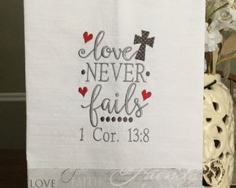 Embroidered kitchen towel - Love neverails!