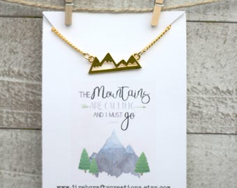 Mountains Necklace - Adventure Necklace - The Mountains Are Calling And I Must Go - Mountain Jewelry - Gold