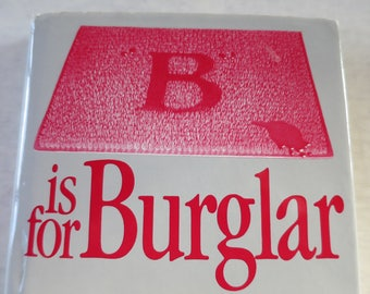"Vintage Sue Grafton Novel ""B is for Burglar"" Mystery Club 1st Rineshart Suspense Novel Edition Best Seller Mystery Book HC w/ DJ  1985"