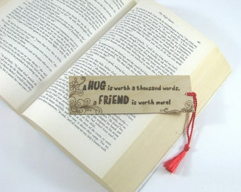 Friend Bookmark - Wood Pyrography - Friend Hug Quote Wood Bookmark
