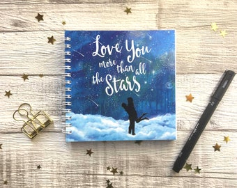 I love you more than all the stars, love notepad, spiral bound notepad, vibrant fantasy artwork, UK Seller.